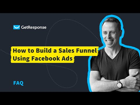 How to Build a Sales Funnel Using Facebook Ads | GetResponse Autofunnel