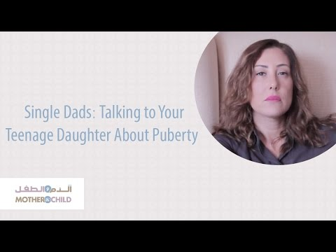 Single Dads: Talking to Your Teenage Daughter About Puberty