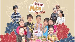 Mén Du Xuân - Tập 5 | Hari Won, Tuấn Trần, Lê Giang, Hải Triều, BB Trần, Ngọc Giàu, Kiều Mai Lý