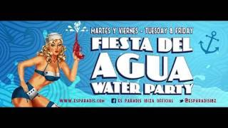 FIESTA DEL AGUA Water Party  EsParadis