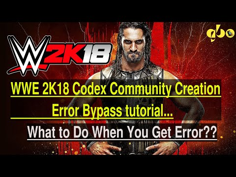 WWE 2K18- How To Bypass Community Creation Error