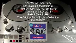 BAD BOYS BLUE Kiss You All Over MASTER TAPE (Original Maxi-Singles Collection)