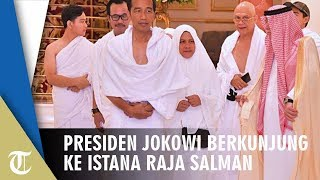 Presiden Jokowi Berkunjung ke Istana Raja Salman