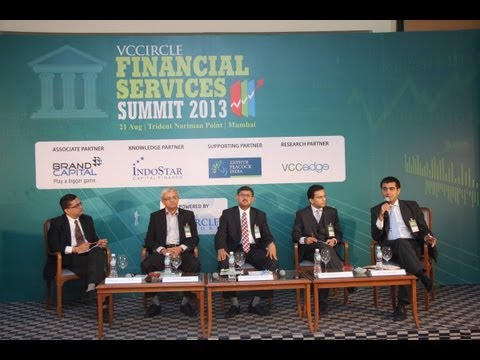 Investing in Indian financial services businesses: Panel discussion at VCCircle Financial Services Summit 2013