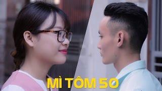 SVM Mì Tôm - Tập 50: Chúng ta không thuộc về nhau (Phần cuối) - Phim trung thu