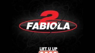 2 Fabiola - Lift u up 2009