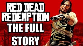 Red Dead Redemption Full Story - Before You Play Red Dead Redemption 2
