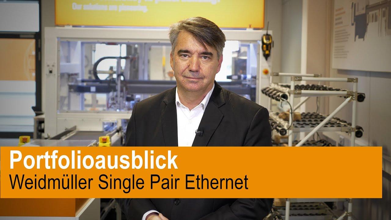 Single Pair Ethernet Portfolioausblick