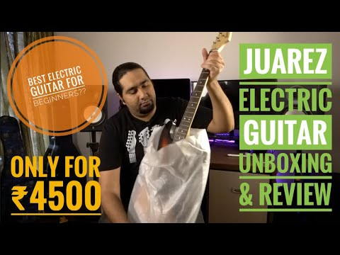Juarez Electric Guitar Unboxing, Review & Soundtest |Best Electric Guitar For Beginners ??