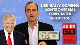 Harry Dent: Higher USD, Triple-Digit Gold: DEFLATION, DEFLATION, CRASH!
