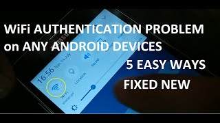 how to fix WiFi Authentication problem on All, Any Android devices, 5 Ways 2020