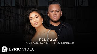 Pangako - Troy Laureta x Nicole Scherzinger (Lyrics)