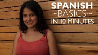 Learn ALL the Basics in Spanish: Spanish Level 1