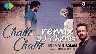 Chalte Chalte REMIX Atif Aslam, Mitron , Atif aslam