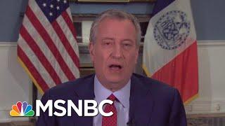 Bill De Blasio: Not Enough Ventilators For Next Week | Morning Joe | MSNBC