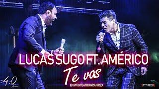 Te vas (En vivo) - Lucas Sugo (Video)