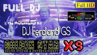 Gambar cover DJFerdinand Part_2 Full DJ_GOLDEN STAR Anvsry & Launch' X9 Ent