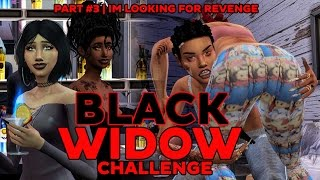 Let's Play The Sims 4 | The Black Widow Challenge | Episode 3 | LOOKING FOR REVENGE!