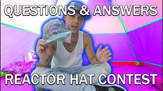 Answering questions & Reactor hat contest (VLOG) (NOT CLICKBAIT)