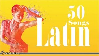 50 Latin Songs | The Best of Latin Jazz, Bossa Nova, Latin Hits