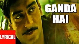 """""""Ganda Hai"""" Lyrical Video   Company   Ajay Devgan, Vivek"""