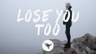 Shy Martin   Lose You Too (Lyrics) Severo Remix