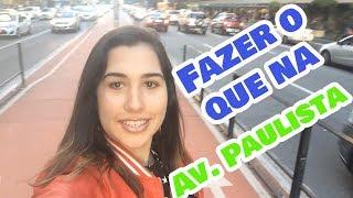 Fazer O Que Na Av.Paulista