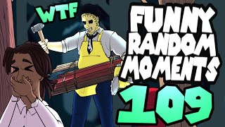 Dead by Daylight funny random moments montage 109