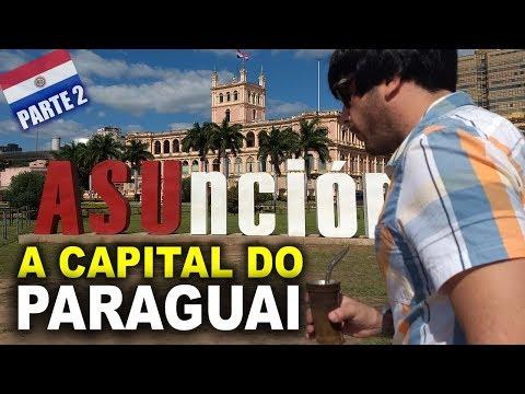MOCHILÃO NO PARAGUAI 04 - IMERSÃO CULTURAL - Assunção #2