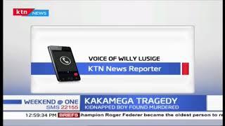 Kidnapped boy found murdered in Kakamega