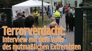 KölnPorz Interview Mit Dem Vater Des Mutmaßlichen Extremisten