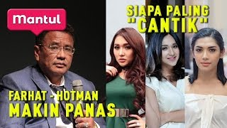 "Download Video Babak Baru Farhat VS Hotman, Tiga ""Wanita"" Siapa Paling Fashionable? 