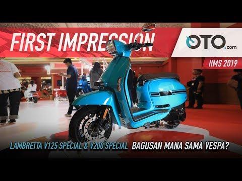 First Impression | Lambretta V125 Special & V200 Special | Skutik Klasik Rival Vespa | IIMS 2019