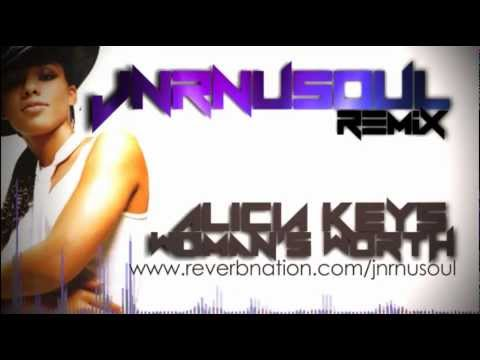 Alicia Keys - A Woman's Worth ( JnrNusoul Remix )