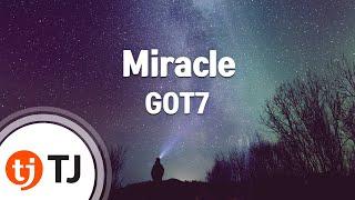[TJ노래방] Miracle - GOT7 / TJ Karaoke