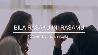 Download lagu Bila Rasaku Ini Rasamu Kerispatih By Indah Aqila Mp3