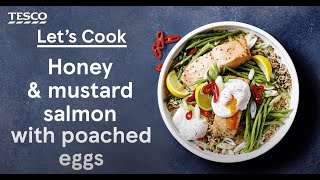 Honey and mustard salmon with poached eggs