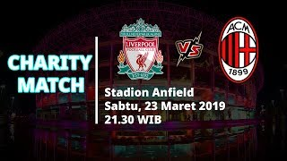 Sedang Berlangsung Live Streaming TVRI! Charity Match, Liverpool Legends Vs AC Milan Glorie