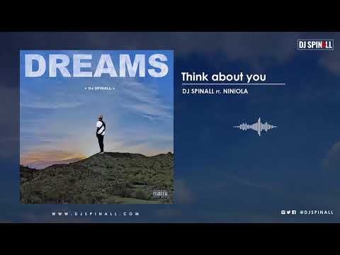 DJ SPINALL - Thinking About You (Audio Video) ft. Niniola