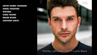 Robby Johnson - Together (Audio Only)