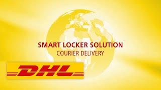 DHL Service Logistics - Smart Locker - Courier Delivery