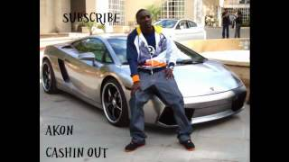 Akon-Cashin Out [Edited]