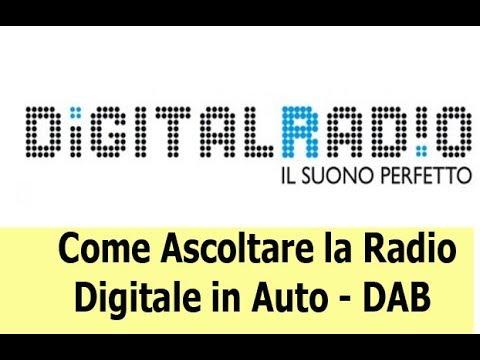 Come ascoltare la radio digitale in auto tramite DAB