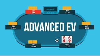 Advanced Poker EV Formula | Poker Quick Plays