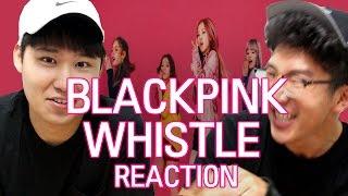 "[ENG] BLACKPINK - ""WHISTLE"" MV Korean Dudes Reaction"