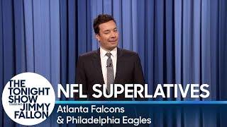 Tonight Show Superlatives: 2017 NFL Season - Falcons and Eagles