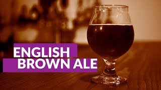English Brown Ale | Homebrew How-To
