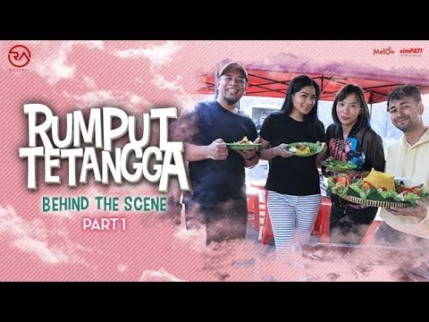 Behind the scene   rumput tetangga   part 1