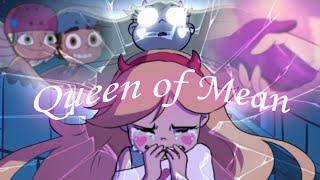 Queen Of Mean - AMV (SVTFOE)