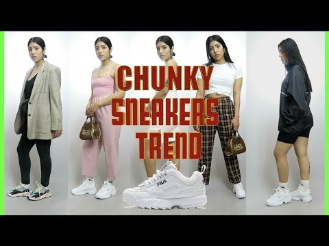 How To Wear || FILA DISRUPTORS, CHUNKY SNEAKER TREND